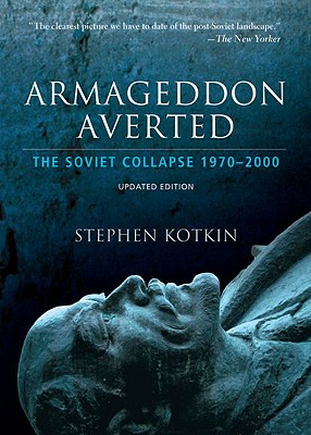 Armageddon Averted By Kotkin, Stephen