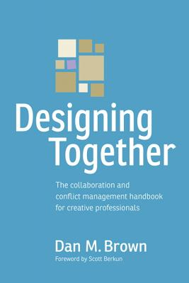 Designing Together By Brown, Daniel