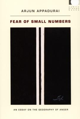 Fear of Small Numbers By Appadurai, Arjun