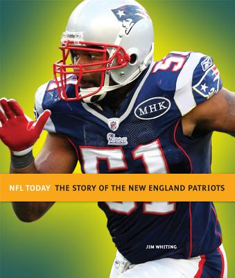 New England Patriots By Whiting, Jim