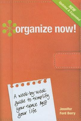 Organize Now! By Berry, Jennifer Ford